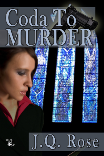 coda to murder, j.q. rose, romance, romantic, suspense, novels, books