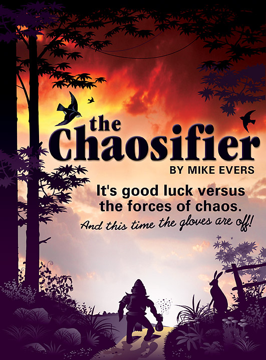 mike evers, fantasy, novels, author, writer, the chaosifier