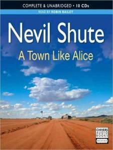 a town like alice, nevil shute, malaya, australia, outback