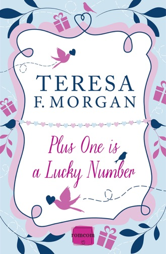 teresa f. morgan, plus one is a lucky number, helena fairfax