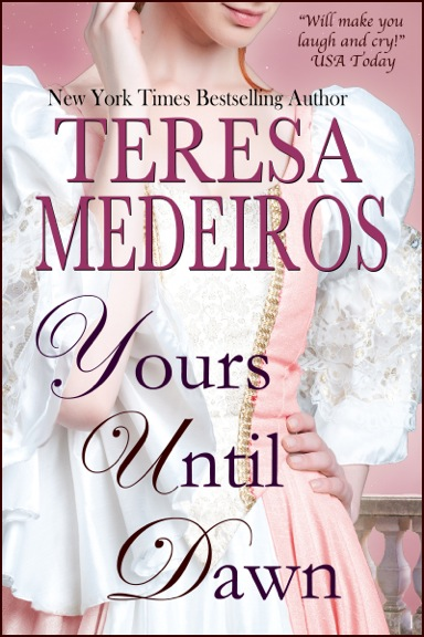teresa medeiros, helena fairfax, yours until dawn