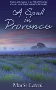 marie laval, accent press, a spell in provence