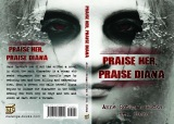 Praise Her, Praise Diana: a hard-hitting novel with plenty of twists