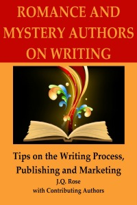 jq rose, writing tips, helena fairfax, romance, mystery