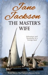 The Master's Wife – a sweeping historical romance set in Egypt