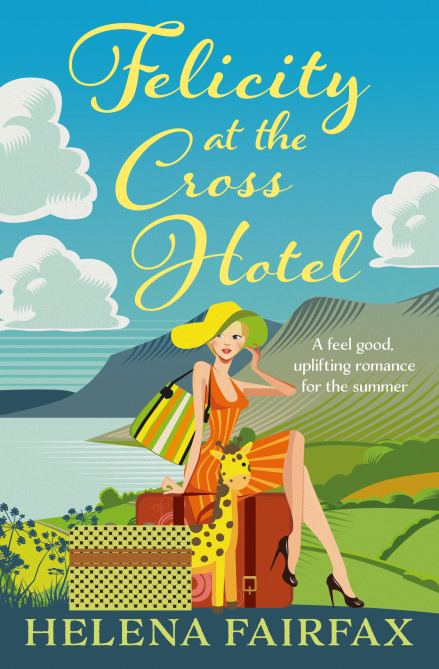 helena fairfax, felicity at the cross hotel, feel good romance
