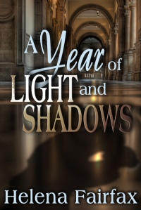 helena fairfax, a year of light and shadows
