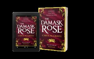 carol mcgrath, the damask rose